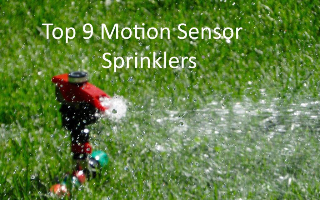 Top 9 Motion sensor sprinklers